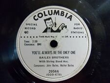 """You'll Always Be The Only One/Oh So Many Years by Bailes Brothers 10"""" PROMO VG"""