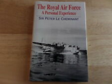 The Royal Air Force: A Personal Experience by Peter Le Cheminant (Hardback, 2001