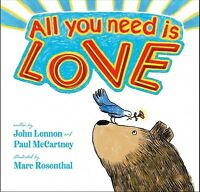 All You Need Is Love, School And Library by Lennon, John; McCartney, Paul; Ro...