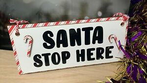 Santa Stop Here Christmas Hanging Plaque - 3D Candy Canes and Double Layered