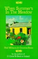 When Summer's in the Meadow by Williams, Niall; Breen, Christine