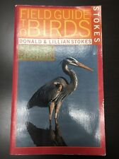 FIELD GUIDE TO BIRDS Eastern Region by DONALD LILLIAN STOKES 1996 PB