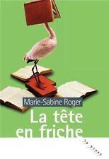 La tête en friche.Marie-Sabine ROGER.La brune S002
