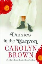 Daisies in the Canyon by Carolyn Brown (2014, Paperback) PB