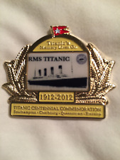 TITANIC'S MEMORY LIVES ON 100 YEAR (1912-2012) COMMERORATIVE PIN