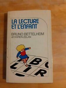 La lecture et l'enfant - Bruno Bettelheim & Karen Zelan