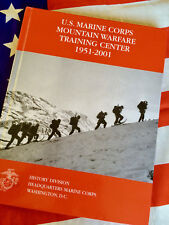 U.S. MARINE CORPS MOUNTAIN WARFARE TRAINING CENTER 1951-2001 USMC Book