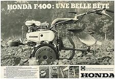 Publicité Advertising 1979 (2 pages) Le motoculteur F 400 F2 Honda