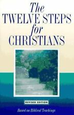 THE TWELVE STEPS FOR CHRISTIANS alcoholic addiction FREE SHIPPING 12 recovery