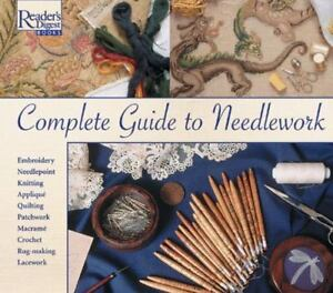 Complete Guide to Needlework by Reader's Digest Step by Step (1981, Hardcover)