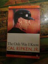 "Cal Ripken, Jr ""The Only Way I Know Mike Bryan, Sam Fontana Audio Book cassette"