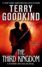 Richard and Kahlan Ser.: The Third Kingdom by Terry Goodkind (2014, Mass Market)