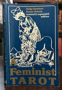 FEMINIST TAROT - Gearhart / Rennie, 1st 1981 FEMINISM OCCULT DIVINATION PROPHECY