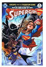 2017 DC COMICS SUPERGIRL #10 REBIRTH ESCAPE FROM THE PHANTOM ZONE