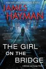 The Girl on the Bridge by James Hayman (2017, Paperback)