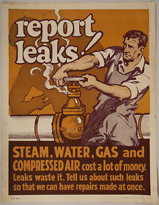 Rare 1940s World War II-Era Steam Water Gas Company Safety Poster Report Leaks!