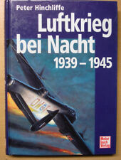 Luftkrieg bei Nacht 1939-1945 Nachtjagd Nachtjagdgeschwader 2. WK Buch Book