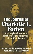 The Journal of Charlotte L. Forten: A Free Negro in the Slave Era (Paperback or