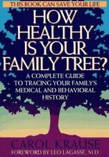 How Healthy Is Your Family Tree? A Complete Guide to Tracing Your Family's Medic