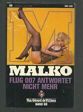MALKO BD. 69 : FLUG 007 ANTWORTET NICHT MEHR