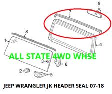 Jeep Wrangler Jk 2007-2018 Windshield Frame Header Weatherstrip Seal 55397454Am