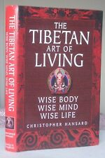 Christopher Hansard THE TIBETAN ART OF LIVING Signed Copy Hardback