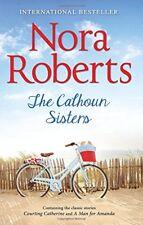 NORA ROBERTS ___ THE CALHOUN SISTERS ___ BRAND NEW ___ FREEPOST UK