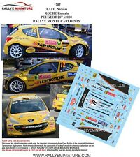 DECALS 1/43 REF 1787 PEUGEOT 207 S2000 LATIL RALLYE MONTE CARLO 2015 WRC RALLY