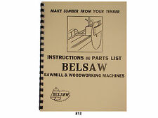 Foley Belsaw Sawmill & Woodworking Machines Instructions & Parts Lists *813
