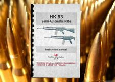 HECKLER & KOCH HK 93 Semi Automatic Rifle MANUAL .223 Owners Manual