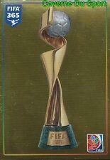 62 FIFA WOMEN S WORLD CUP TROPHY FIFA WOMEN'S WORLD CUP FIFA 365 PANINI