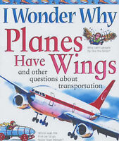 Maynard, Christopher, I Wonder Why Planes Have Wings and Other Questions about T