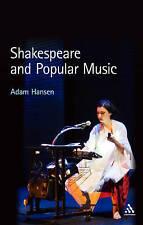 Shakespeare and Popular Music, Hansen, Adam, Very Good, Paperback