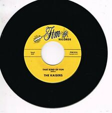 THE KAISERS - THAT KIND OF FUN (Vocal & Instro versions) ROCKABILLY - 60s BEAT