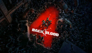 Back 4 Blood Betas Early Access Steam Key