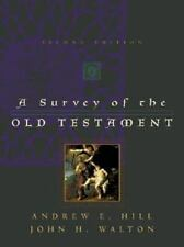 Survey of the Old Testament by Andrew E. Hill and John H. Walton (2000,...