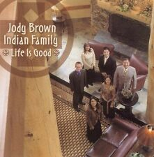 ~COVER ART MISSING~ Jody Brown Indian Family CD Life Is Good