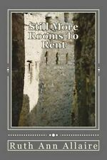 NEW Still More Rooms To Rent: In The Relationships Hotel by Ruth Ann Allaire