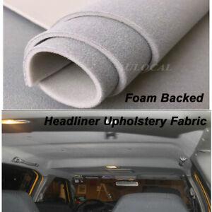 2Mx1.5M Light Gray Headlining Fabric Foam Backed Replace Automotive Roof Lining