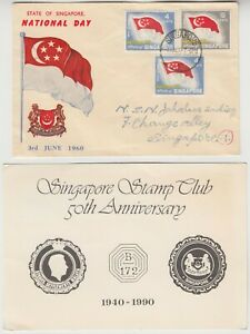 SINGAPORE 1960 *NATIONAL DAY* & 1990 *SINGAPORE STAMP CLUB 50th ANNIVERSARY* FDC