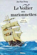 Le voilier aux marionnettes // Jan VAN DORP // Phébus // 1 ère Edition