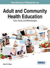 Handbook of Research on Adult and Community Health Education: Tools, Trends, an