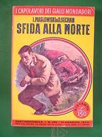 I CAPOLAVORI DEI GIALLI MONDADORI 189 SFIDA ALLA MORTE MASLOWSKI & O.SECHAN 1962