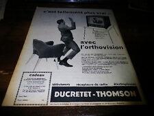 DUCRETET-THOMSON - ORTHOVISION - Publicité de presse / Press advert !!! 1957 !!