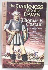 THE DARKNESS AND THE DAWN Thomas B. Costain vintPB 1961 Attila the Hun Rome