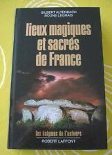 LIEUX MAGIQUES ET SACRES DE FRANCE