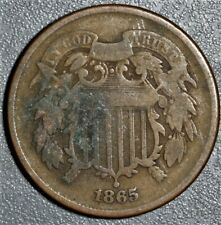 1865 2c TWO CENT PIECE   Grade: VG  A2140
