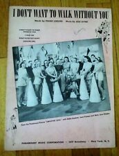 """I Don't Want to Walk Without You """"Sweater Girl"""" -  Sheet Music 1941"""
