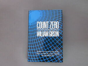 Count Zero William Cibson First UK Edition signed by the author (Mint Condition)