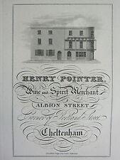 1826 ANTIQUE CHELTENHAM PRINT TRADE ADVERT HENRY POINTER WINE & SPIRIT MERCHANT